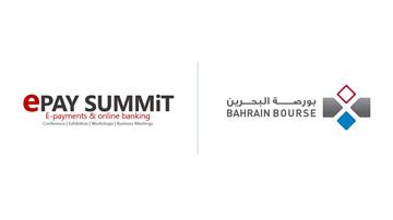 Bahrain Bourse Participates as Co-Partner in the Upcoming 2nd E-Pay Summit